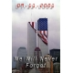 9-11 We Will Never Forget
